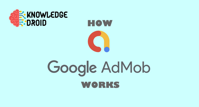 How Google Admob work and why it is not working for you