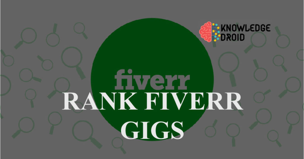 How to Rank Fiverr Gigs Effectively