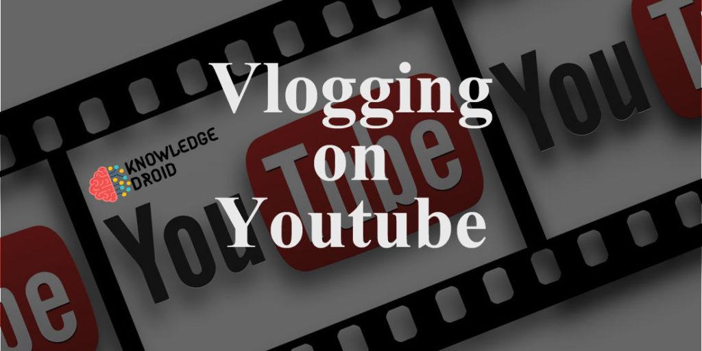 Tips for Vlogging on YouTube