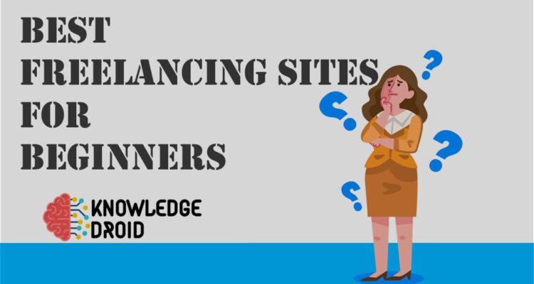 best freelance websites for beginners